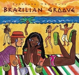 Brazilian groove - putumayo