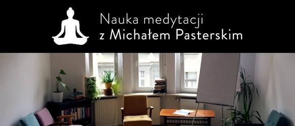 Nauka medytacji z michałem pasterskim