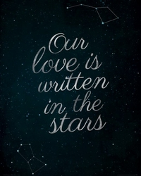 Our Love Is Written In The Stars  - plakat