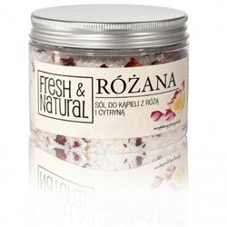 Fresh and Natural, RÓŻANA sól do kąpieli z różą i cytryną, 500g