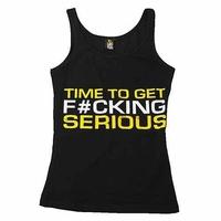Dedicated T Shirt Time to get serious koszulka damska