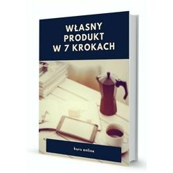 kurs online własny produkt w 7 krokach - 25 lekcji
