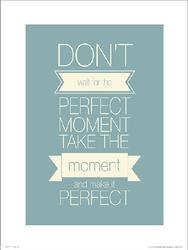 Perfect Moment - plakat premium
