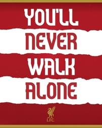 Liverpool fc youll never walk alone - plakat
