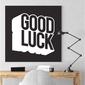 Modny obraz na płótnie - good luck , wymiary - 80cm x 80cm