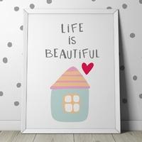 Life is beautiful - plakat dla dzieci , wymiary - 40cm x 50cm, kolor ramki - biały