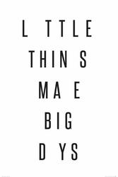 Little things make big days - plakat