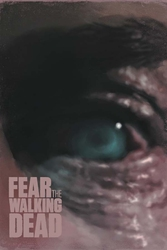 Fear the walking dead - plakat premium wymiar do wyboru: 21x29,7 cm