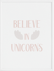 Plakat Believe in Unicorns 30 x 40 cm
