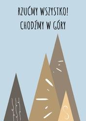 Chodźmy w góry - plakat wymiar do wyboru: 40x50 cm