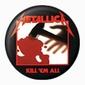 Metallica Kill Em All - przypinka
