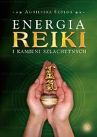 Energia reiki i kamieni szlachetnych