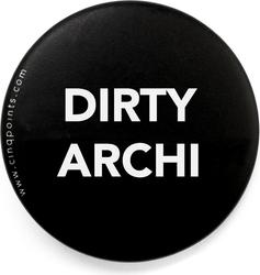 Przypinka czarna Badge Dirty Archi