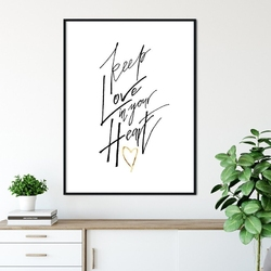 Plakat w ramie - keep love in your heart , wymiary - 20cm x 30cm, ramka - czarna