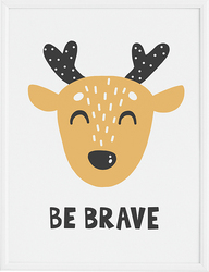 Plakat Be Brave 40 x 50 cm