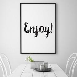 Enjoy - plakat typograficzny , wymiary - 40cm x 50cm, kolor ramki - biały