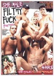 Dvd-she male filthy fuck parties