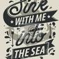 Plakat mieszkają ze mną do morza