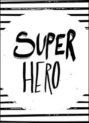 Super bohater - plakat wymiar do wyboru: 59,4x84,1 cm