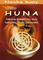 Huna odkrycie wewnętrzej mocy