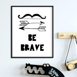 Be brave arrows - plakat dla dzieci , wymiary - 40cm x 50cm, kolor ramki - czarny