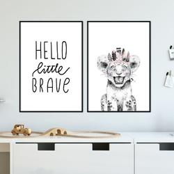 Zestaw plakatów dziecięcych - hello little brave , wymiary - 20cm x 30cm 2 sztuki, kolor ramki - biały