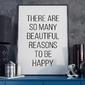 Reasons to be happy - plakat typograficzny , wymiary - 50cm x 70cm, ramka - czarna