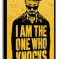 Breaking Bad I am the one who knocks - Obraz na płótnie