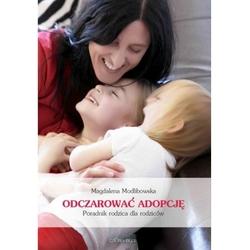 Odczarować adopcję narodziny twojego adoptowanego dziecka