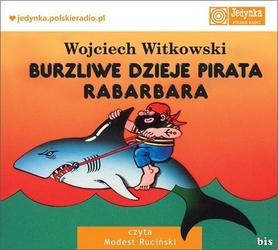 Burzliwe dzieje pirata rabarbara - wojciech witkowski mp3