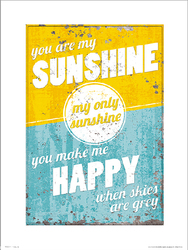 You Are My Sunshine - plakat premium