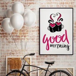 Good morning - plakat designerski , wymiary - 50cm x 70cm, kolor ramki - biały