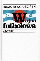 Kapuściński r. - wojna futbolowa