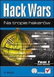 Hack wars. tom 1. na tropie hakerów - john chirillo