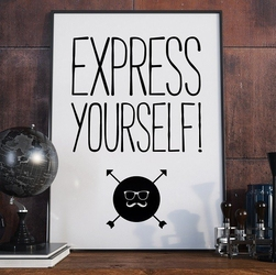 Express yourself - plakat typograficzny , wymiary - 30cm x 40cm, ramka - biała
