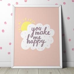 You make me happy - plakat dla dzieci , wymiary - 60cm x 90cm, kolor ramki - czarny