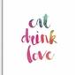 Plakat typograficzny eat drink love 50 x 70 cm