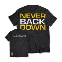 DEDICATED T-Shirt - Never Back Down - L