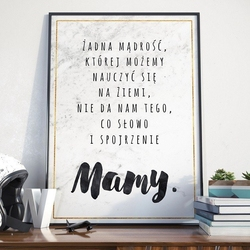 Słowo i spojrzenie mamy - plakat dla mamy , wymiary - 30cm x 40cm, kolor ramki - biały