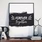 Forever together - plakat w ramie , wymiary - 60cm x 90cm, ramka - biała