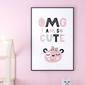 Omg im so cute - plakat dla dzieci , wymiary - 20cm x 30cm, kolor ramki - biały