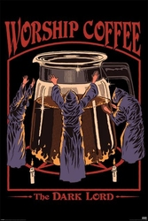 Worship coffee - plakat