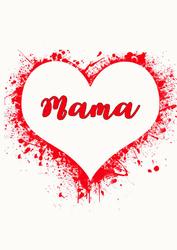Mama, serce - plakat Wymiar do wyboru: 30x40 cm