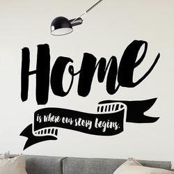 Home is where our story begins - naklejka ścienna , kolor naklejki - czarna, wymiary naklejki - 60cm x 40cm