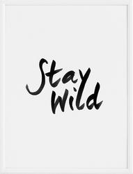 Plakat stay wild 21 x 30 cm
