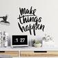 Make things happen - naklejka na ścianę , kolor naklejki - czarna, wymiary naklejki - 100cm x 100cm
