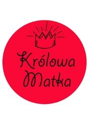 Królowa matka - plakat wymiar do wyboru: 21x29,7 cm