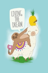 Living the dream llama and sloth - plakat