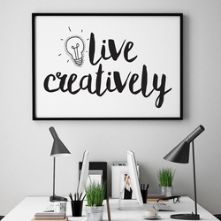 Live creatively - plakat motywacyjny w ramie , wymiary - 20cm x 30cm, kolor ramki - biały
