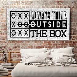 Always think outside the box - obraz motywacyjny , wymiary - 60cm x 120cm